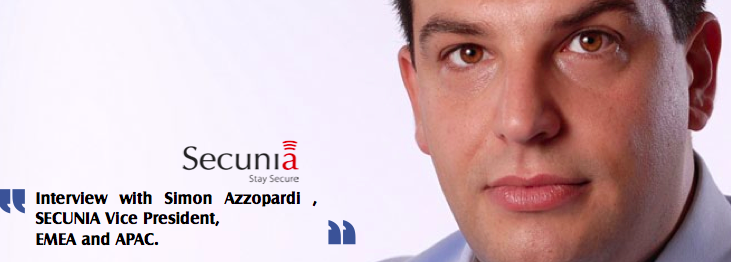 Interview with Simon Azzopardi , SECUNIA Vice President, EMEA and APAC.