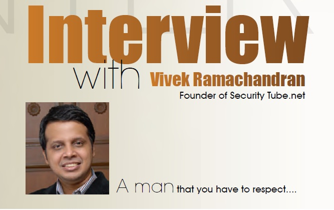 Interview With Vivek Ramachandran Founder of Security Tube.net