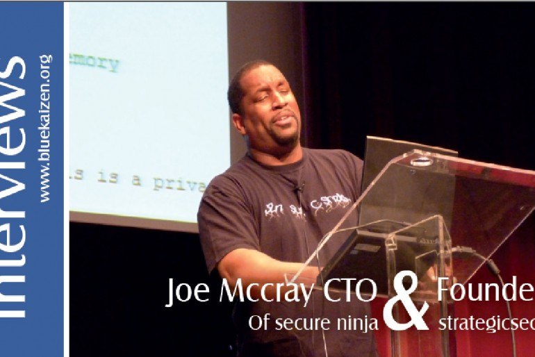 Interview with Joe Mccray CTO Of secure ninja and Founder of strategicsec.com