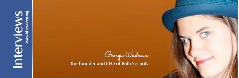 Interview with  Georgia Weidman– The founder and CEO of Bulb Security