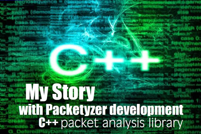 My Story with Packetyzer development : C++ packet analysis library